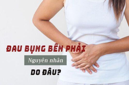 Tổng hợp các nguyên nhân gây đau bụng dưới bên phải - Ảnh 1